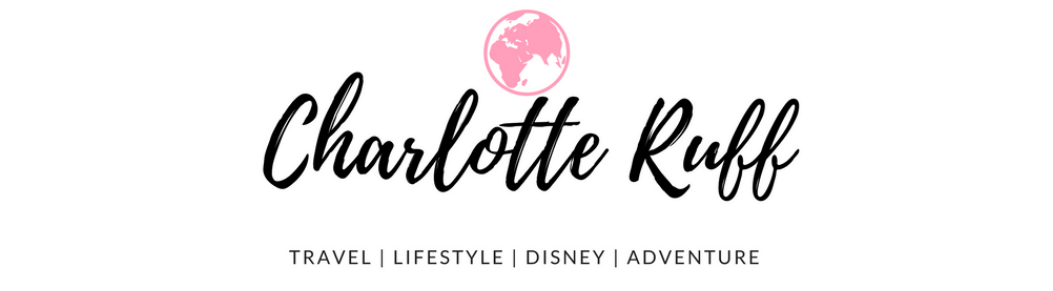 Charlotte Ruff | UK Travel & Lifestyle Blogger