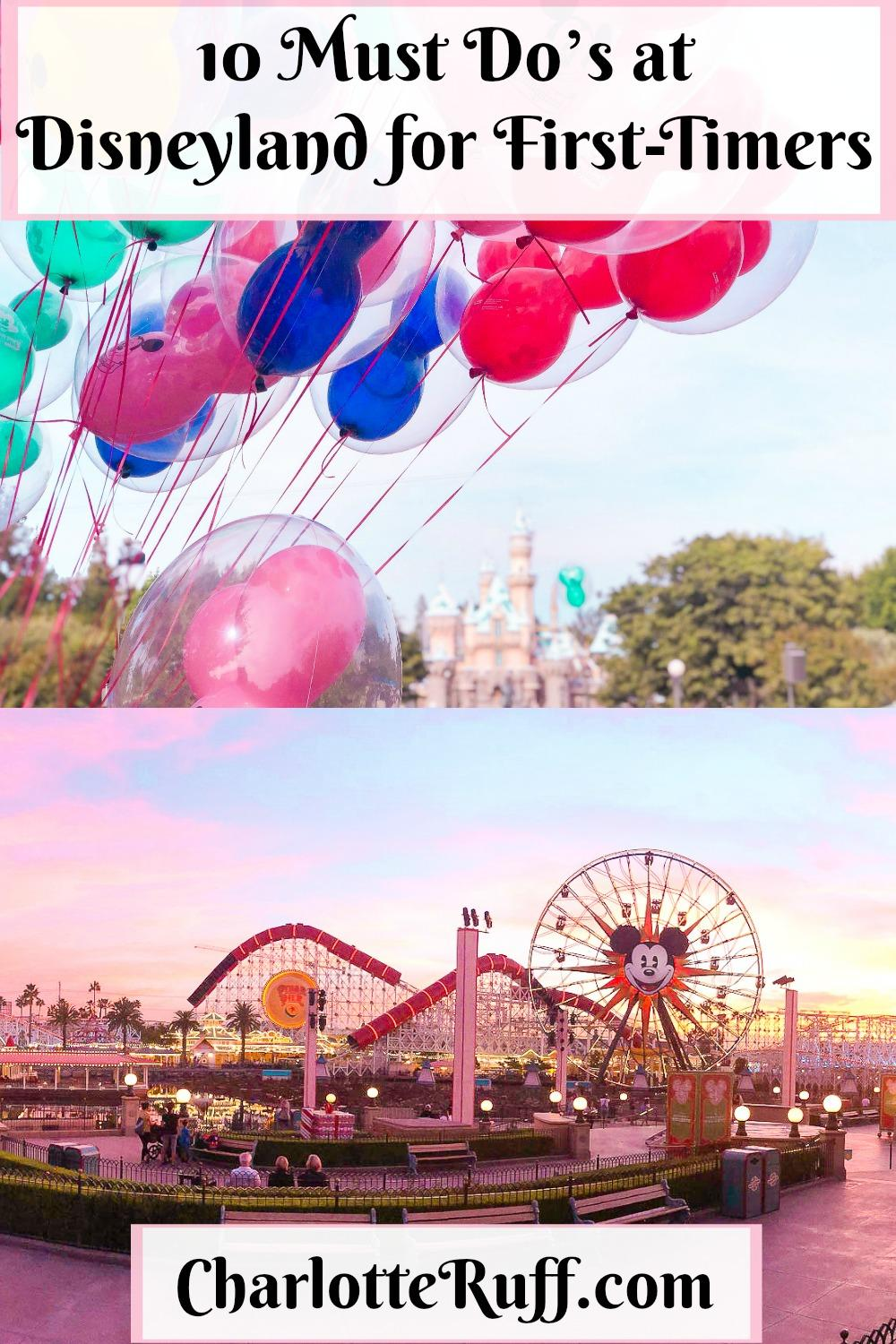 10 Must Do's at Disneyland for First-Timers