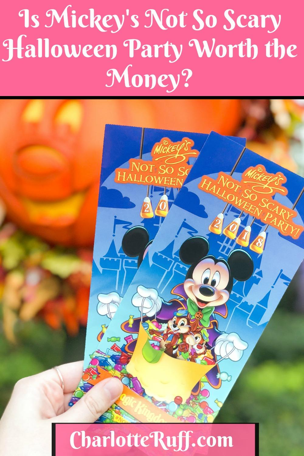 Is Mickey's not so scary halloween party worth the money?
