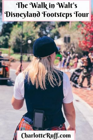 The Walk in Walt's Disneyland Footsteps Tour Pinterest Pin