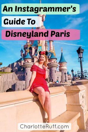 An Instagrammer's Guide to Disneyland Paris
